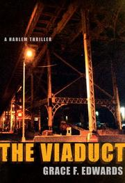 THE VIADUCT by Grace F. Edwards