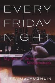 EVERY FRIDAY NIGHT by Ritta McLaughlin