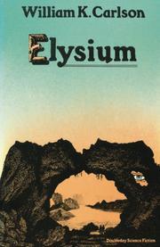 ELYSIUM by William K. Carlson
