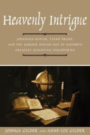 HEAVENLY INTRIGUE by Joshua Gilder