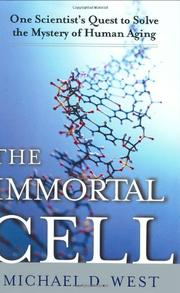 THE IMMORTAL CELL by Michael D. West