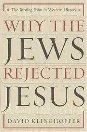 Book Cover for WHY THE JEWS REJECTED JESUS