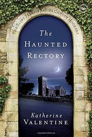 THE HAUNTED RECTORY by Katherine Valentine