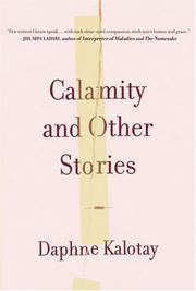 CALAMITY by Daphne Kalotay