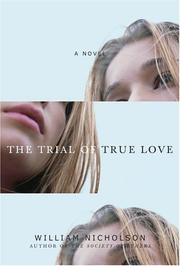 THE TRIAL OF TRUE LOVE by William Nicholson