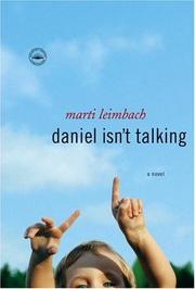 DANIEL ISN'T TALKING by Marti Leimbach