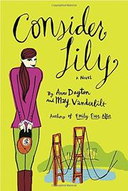 CONSIDER LILY by Anne Dayton