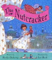 THE NUTCRACKER by Berlie Doherty