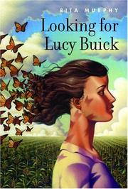 LOOKING FOR LUCY BUICK by Rita Murphy