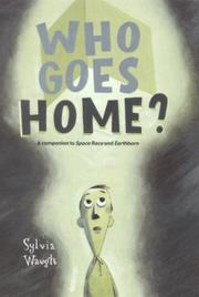 WHO GOES HOME? by Sylvia Waugh