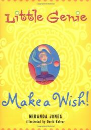 LITTLE GENIE: MAKE A WISH by Miranda Jones