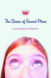 THE QUEEN OF SECOND PLACE by Laura Peyton Roberts