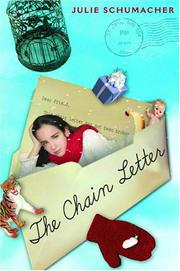 THE CHAIN LETTER by Julie Schumacher