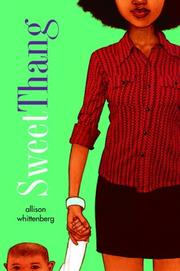 SWEET THANG by Allison Whittenberg