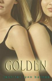 GOLDEN by Jennifer Lynn Barnes