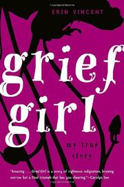 GRIEF GIRL by Erin Vincent