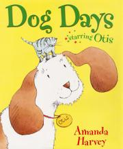 DOG DAYS by Amanda Harvey