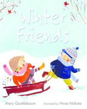 WINTER FRIENDS by Mary Quattlebaum