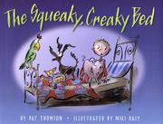 THE SQUEAKY, CREAKY BED by Pat Thomson