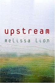 UPSTREAM by Melissa Lion