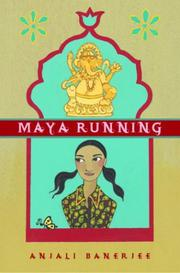 MAYA RUNNING by Anjali Banerjee