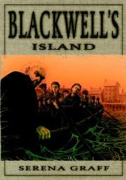 BLACKWELL'S ISLAND by Serena Graff