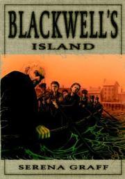 BLACKWELL'S ISLAND by Serena Graff