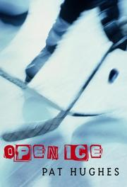 OPEN ICE by Pat Hughes