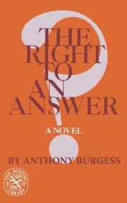THE RIGHT TO AN ANSWER by Anthony Burgess