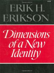 DIMENSIONS OF A NEW IDENTITY by Erik H. Erikson