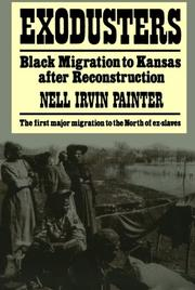 EXODUSTERS: Black Migration to Kansas after Reconstruction by Nell Irvin Painter