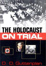 THE HOLOCAUST ON TRIAL by D.D. Guttenplan