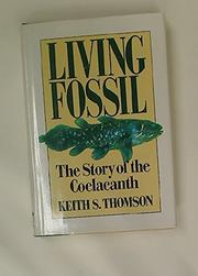 LIVING FOSSIL by Keith Stewart Thomson