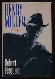 HENRY MILLER by Robert Ferguson