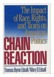CHAIN REACTION by Thomas B. Edsall