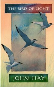 THE BIRD OF LIGHT by John Hay