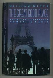 THE GREAT GOOD PLACE by William Wiser