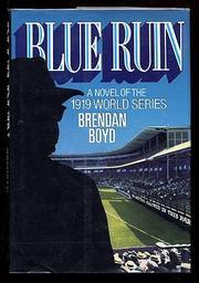 BLUE RUIN by Brendan Boyd