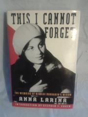 THIS I CANNOT FORGET by Anna Larina