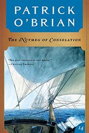 THE NUTMEG OF CONSOLATION by Patrick O'Brian