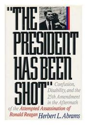 'THE PRESIDENT HAS BEEN SHOT' by M.D. Abrams