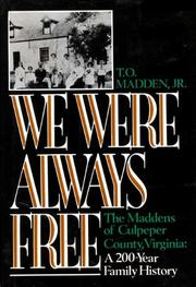 WE WERE ALWAYS FREE by Jr. Madden