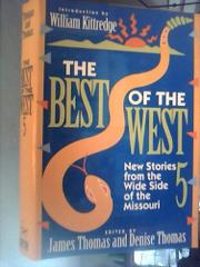 THE BEST OF THE WEST 5 by James Thomas