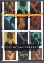21 SUGAR STREET by Lynn Lauber