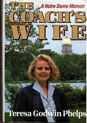 THE COACH'S WIFE by Teresa Godwin Phelps