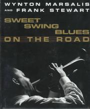 SWEET SWING BLUES ON THE ROAD by Wynton Marsalis