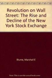 REVOLUTION ON WALL STREET by Marshall E. Blume