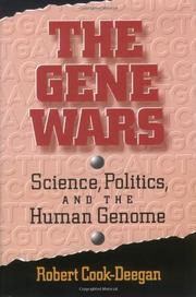 THE GENE WARS by Robert Cook-Deegan