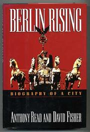 BERLIN RISING by Anthony Read