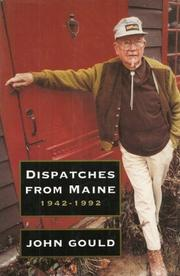 DISPATCHES FROM MAINE by John Gould